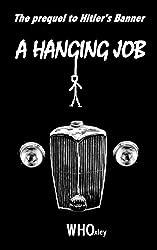 A Hanging Job (Foxy's War Book 1)