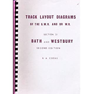 Track Layout Diagrams of the G. W. R and BR W. R. - Section 21: Bath and Westbury (2/e)