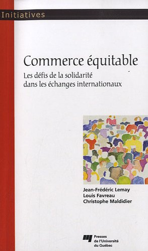 Commerce équitable : Les défis de la solidarité dans les échanges internationaux