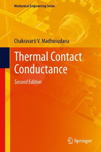 Thermal Contact Conductance (Mechanical Engineering Series)