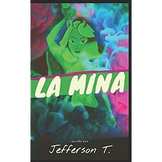 La Mina o (Hay leyes que no son las leyes de la lógica)