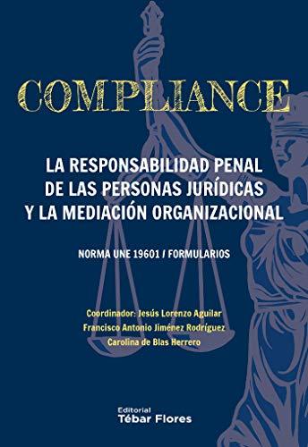 Compliance por Jesús Lorenzo (coordinador) Aguilar Sáenz