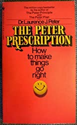 the peter prescription (how to make things go right)