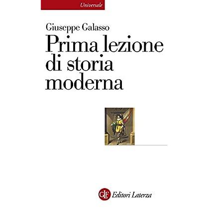 Prima Lezione Di Storia Moderna (Universale Laterza Vol. 898)