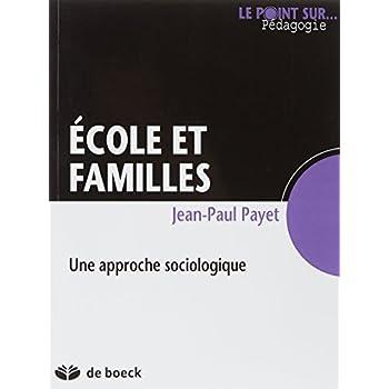 Ecole et familles - Une approche sociologique