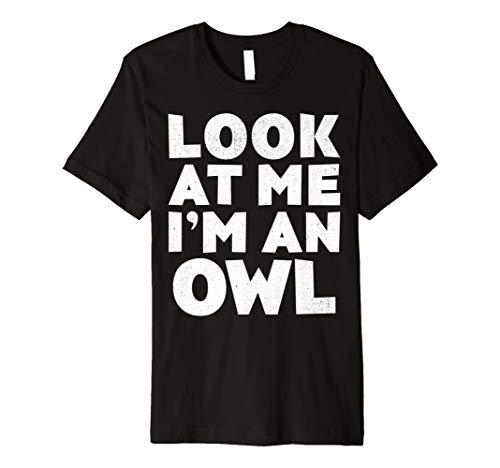 (Look at Me Ich bin ein Eule T-Shirt Halloween-Kostüm Shirt)