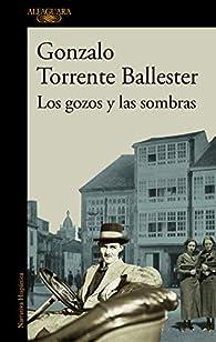 Los gozos y las sombras par Gonzalo Torrente Ballester