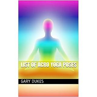 List Of Acro Yoga Poses (English Edition)
