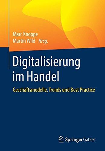 Digitalisierung im Handel: Geschäftsmodelle, Trends und Best Practice