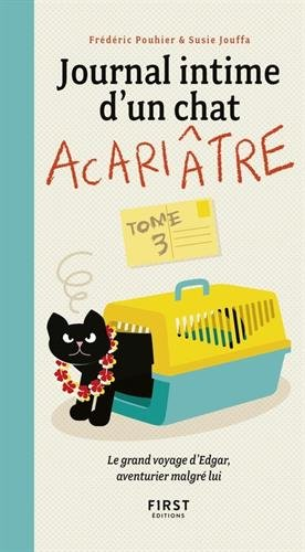 Journal intime d'un chat acaritre, tome 3