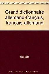 Grand dictionnaire allemand-français, français-allemand