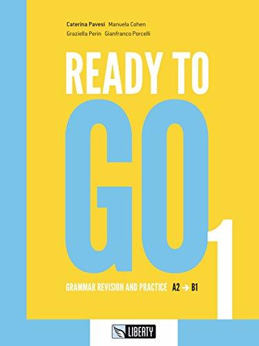 Ready to go [Lingua inglese]: 1