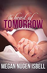 The Heart of Tomorrow (Book Two) (The Tomorrow Series 2) (English Edition)