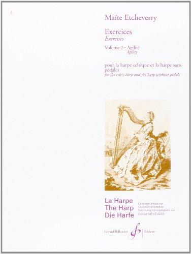 Exercices : pour la harpe celtique et la harpe sans pédales, Vol 2, Agilité par Maïté Etcheverry