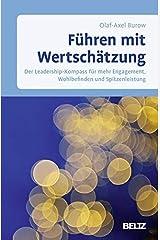 Führen mit Wertschätzung: Der Leadership-Kompass für mehr Engagement, Wohlbefinden und Spitzenleistung Gebundene Ausgabe
