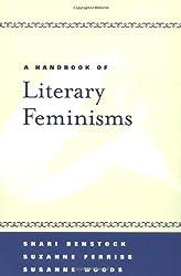 A Handbook of Literary Feminisms