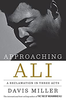 Descargar Libro It Approaching Ali: A Reclamation in Three Acts Donde Epub