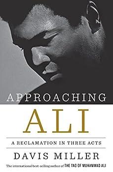 Como Descargar Utorrent Approaching Ali: A Reclamation in Three Acts Epub Gratis En Español Sin Registrarse