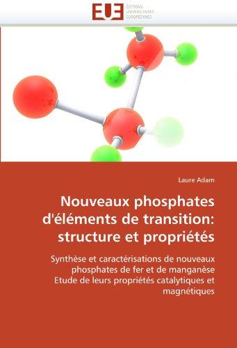 Nouveaux phosphates d''éléments de transition: structure et propriétés par Laure Adam