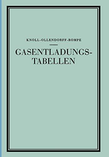 Gasentladungs- Tabellen: