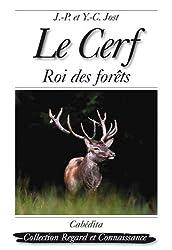Le Cerf : Roi des forêts
