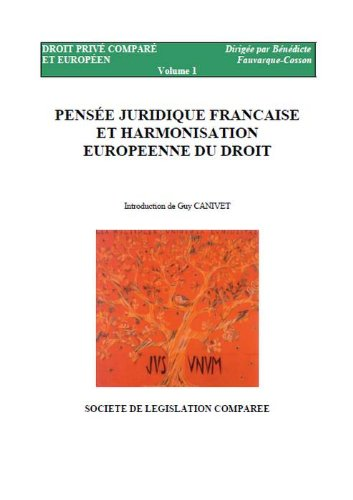 Pensée juridique française et harmonisation européenne du droit