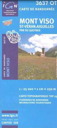 IGN 3637 OT Mont Viso, St-Véran.Aiguilles, PNR du Queyras 1:25.000 carte de randonnée topographique (France, Provence-Alpes-Côte d'Azur, Hautes-Alpes, Briançon)
