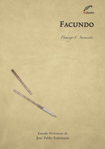Facundo (Letras y pensamiento en el Bicentenario) por Domingo Sarmiento