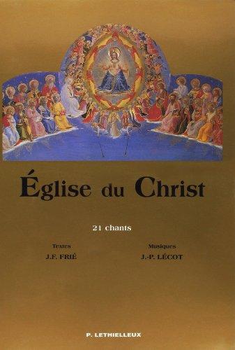 Eglise du Christ. 21 chants