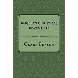 Angela's Christmas Adventure: An Angela Marchmont Short Story
