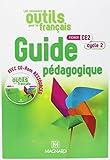 Les nouveaux outils pour le français CE2 cycle 2 - Guide pédagogique (1Cédérom)
