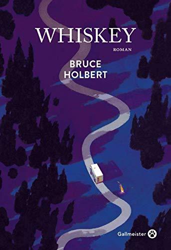 Whiskey : roman / Bruce Holbert | Holbert, Bruce (1959-....). Auteur