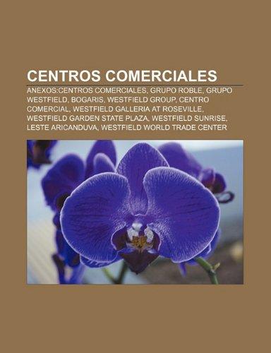 centros-comerciales-anexos-centros-comerciales-grupo-roble-grupo-westfield-bogaris-westfield-group-c