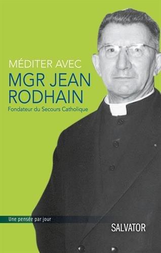 Mditer avec Mgr Jean Rodhain