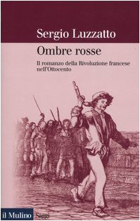 ombre-rosse-il-romanzo-della-rivoluzione-francese-nellottocento