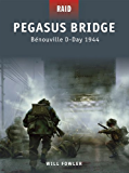 Pegasus Bridge-Benouville D-Day 1944 (Raid)