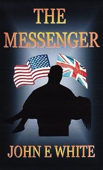 The Messenger by [White, John]