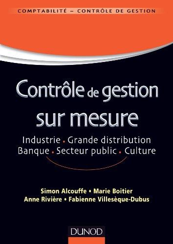 Contrôle de gestion sur mesure - Industrie, grande distribution, banque, secteur public, culture