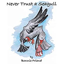 Never Trust a Seagull