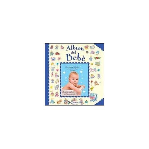 Album Del Bebé (Bambino). Con Adesivi