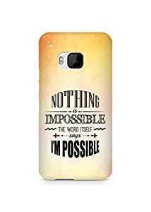 AMEZ Nothing is Impossible Back Cover For HTC One M9