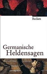 Germanische Heldensagen: (Jubiläumsedition)