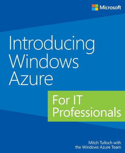 free kindle book Introducing Windows Azure for IT Professionals