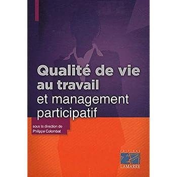 Qualité de vie au travail et management participatif