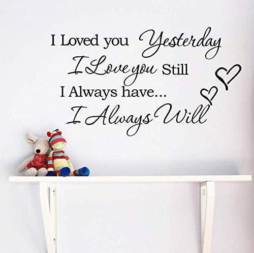 Te amaré siempre vinilo cotizaciones tatuajes de pared decoración de la habitación decorativa adesivo de parede decoración de la boda en casa pegatinas de pared