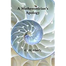 A Mathematician's Apology by G. H. Hardy (2016-03-31)