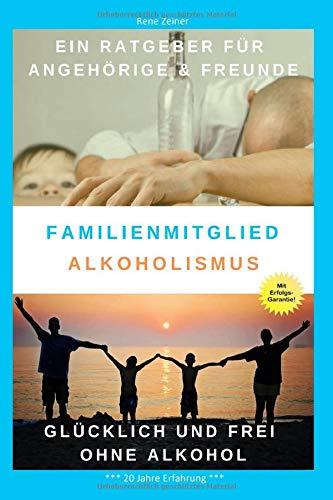 Familienmitglied Alkoholismus: Alkoholsucht in der Familie - Alkoholabhängigkeit erkennen und behandeln