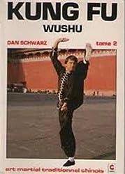 Kung Fu Wushu, tome 2