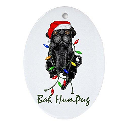 CafePress-Bah HUMPUG schwarz Schmuck Mops (Oval)-oval Urlaub Weihnachten Ornament -