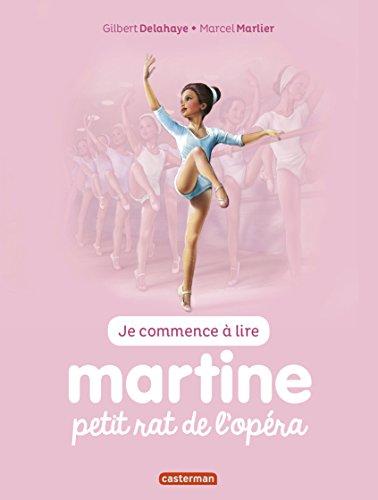 je-commence-a-lire-avec-martine-tome-1-martine-petit-rat-de-lopera